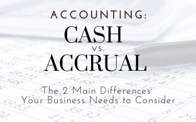 Cash vs. Accrual Accounting: Two Main Differences For Dearborn and Detroit Businesses To Consider