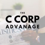 The Advantage a C Corporation Holds for Dearborn and Detroit Businesses