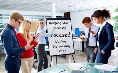 Keeping Your Dearborn and Detroit Business Focused During Distracting Times